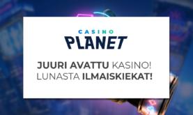 Pelaa upouudella Casino Planetilla