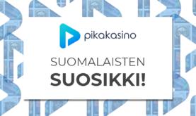 Minkä takia suomalaiset suosivat juuri Pikakasinoa?