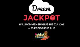 Wenn Träumen wahr werden! Dream Jackpot macht es möglich!